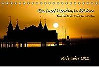 Die Insel Usedom in Bildern (Tischkalender 2022 DIN A5 quer): Ein Reise durch die Jahreszeiten (Monatskalender, 14 Seiten )