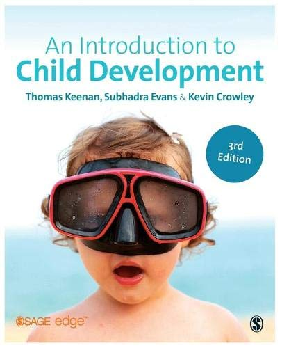 Compare Textbook Prices for An Introduction to Child Development SAGE Foundations of Psychology series 3 Edition ISBN 9781446274026 by Keenan, Thomas,Evans, Subhadra,Crowley, Kevin