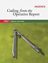 Ingenix Coding Lab: Coding from the Operative Report 2007