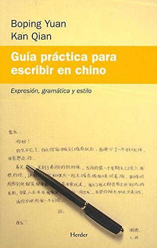 Guía práctica para escribir en chino: Expresión, gramática y estilo