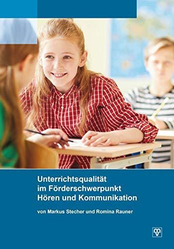 Unterrichtsqualität im Förderschwerpunkt Hören und Kommunikation