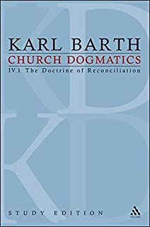 Church Dogmatics, Vol. 4.1, Sections 57-59: The Doctrine of Reconciliation,  Study Edition 21