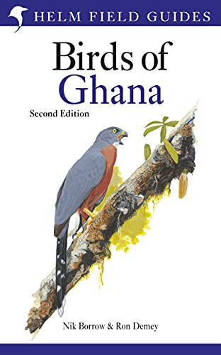 Field Guide to the Birds of Ghana: Second Edition (Helm Field Guides)