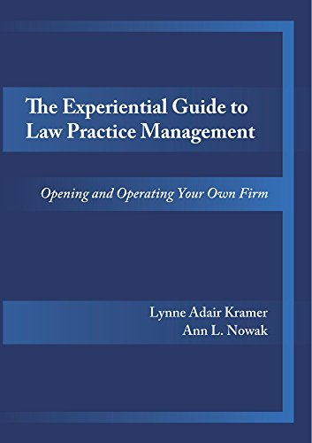 Compare Textbook Prices for The Experiential Guide to Law Practice Management  ISBN 9781632819062 by Ann L. Nowak,Lynne Adair Kramer