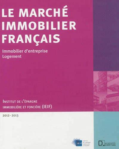 Le Marché immobilier français 2012-2013