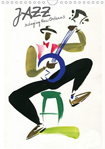 JAZZ swinging New Orleans (Calendrier mural 2020 DIN A4 vertical): Musiciens de la Nouvelle Orléans captés d'un trait de pinceau léger et coloré (Calendrier mensuel, 14 Pages ) (Calvendo Personnes)
