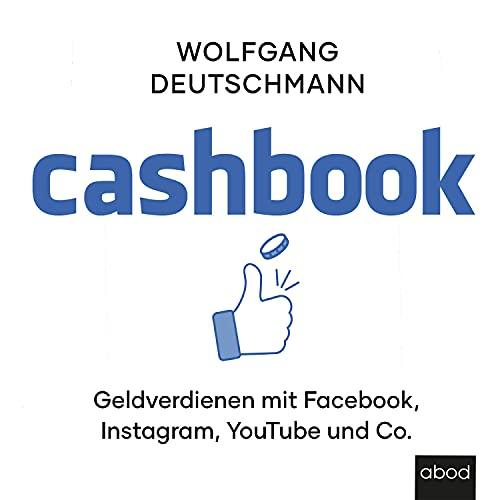 Cashbook (Geld verdienen mit Facebook, Instagram, Youtube und Co.)