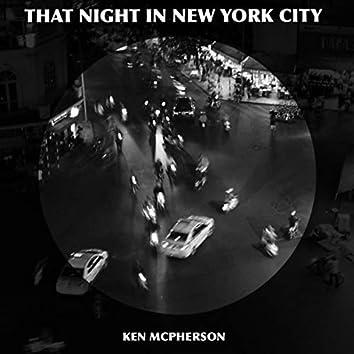 That Night In New York City
