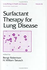 Surfactant Therapy for Lung Disease (Lung Biology in Health and Disease) Hardcover