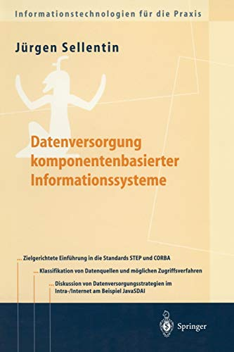 Datenversorgung komponentenbasierter Informationssysteme (Informationstechnologien für die Praxis)