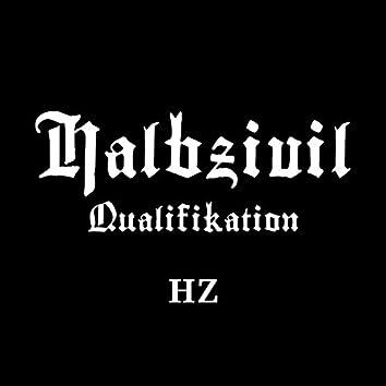 Qualifikation HZ