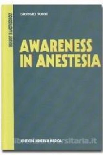 Awareness in anestesia