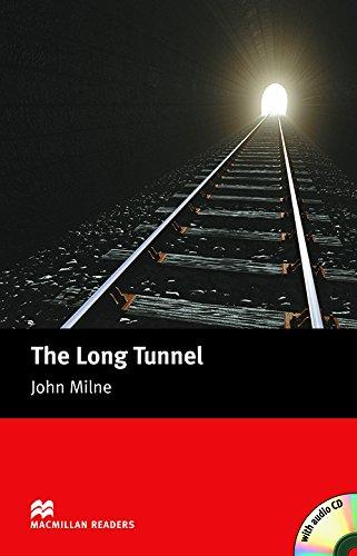 The Long Tunnel: Beginner (Macmillan Readers)