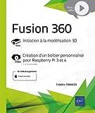 Fusion 360 - Complément vidéo - Création d'un boîtier personnalisé pour Raspberry Pi 3 et 4