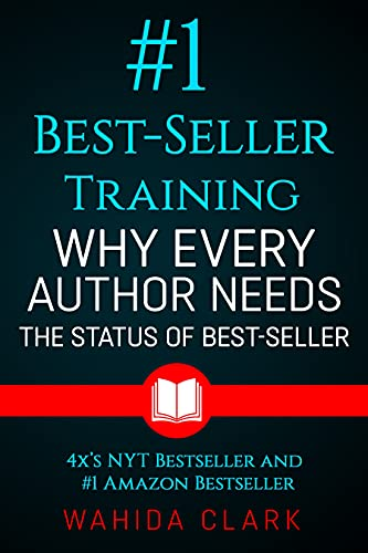 #1 Best-Seller Training: Why Every Author Needs The Status of Best-Seller (English Edition)