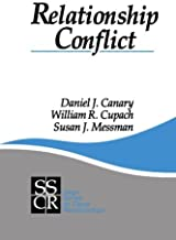 Relationship Conflict: Conflict in Parent-Child, Friendship, and Romantic Relationships (SAGE Series on Close Relationship...