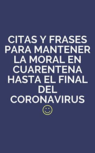 Frases para mantener la moral en cuarentena hasta el final del coronavirus