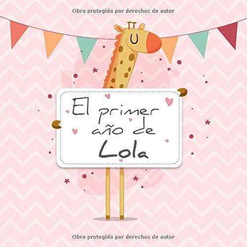 El primer año de Lola: El álbum de mi bebé