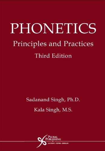 Phonetics: Principles and Practices