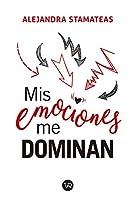 Mis emociones me dominan/ My Emotions Control Me