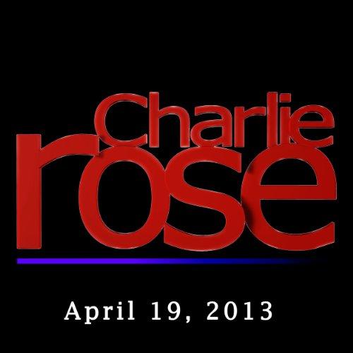 Charlie Rose: Deval Patrick, John Miller, Mike Barnicle, Kevin Cullen, and Gregory Doran, April 19, 2013 cover art