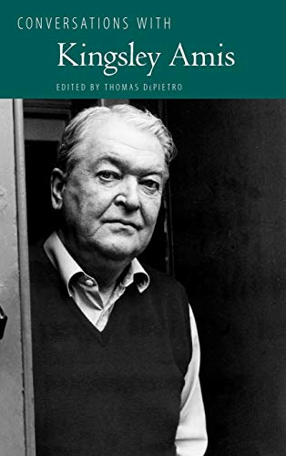 Conversations with Kingsley Amis