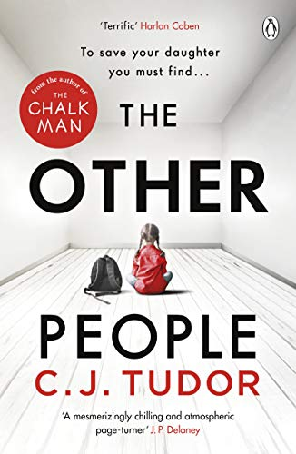 The Other People: The Sunday Times Top 10 Bestseller by [C. J. Tudor]