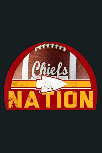 Chiefs Nation: Notebook Planner -6x9 inch Daily Planner Journal, To Do List Notebook, Daily Organizer, 114 Pages