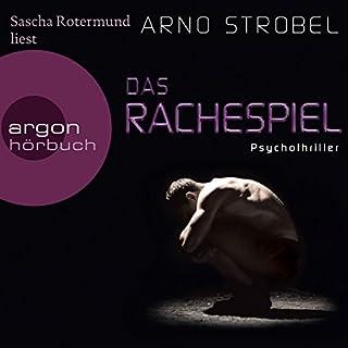 Das Rachespiel                   Autor:                                                                                                                                 Arno Strobel                               Sprecher:                                                                                                                                 Sascha Rotermund                      Spieldauer: 9 Std. und 2 Min.     159 Bewertungen     Gesamt 4,1