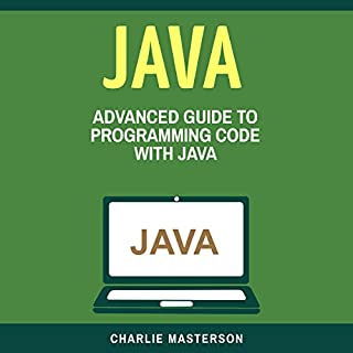 Java: Advanced Guide to Programming Code with Java (Volume 4) cover art