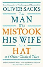 Oliver W. Sacks: The Man Who Mistook His Wife for a Hat : And Other Clinical Tales (Paperback); 1998 Edition