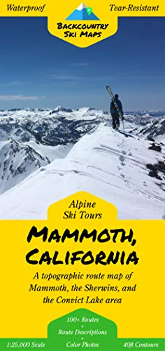 Backcountry Ski Tours - Mammoth, California | A Map/Guidebook to Backcountry Skiing and Ski Touring Around Mammoth Lakes, California