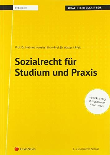 Sozialrecht für Studium und Praxis (Skriptum) (Skripten)