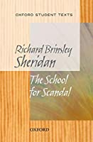 Oxford Student Texts: Sheridan: School for Scandal