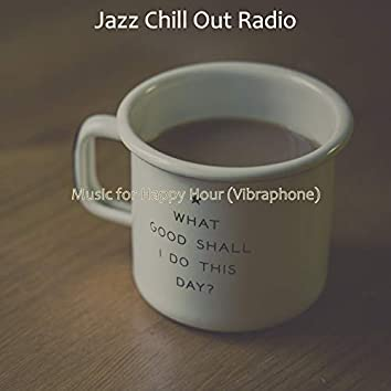 Music for Happy Hour (Vibraphone)