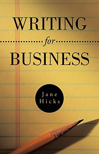 Compare Textbook Prices for Writing for Business  ISBN 9781466997219 by Hicks, Jane