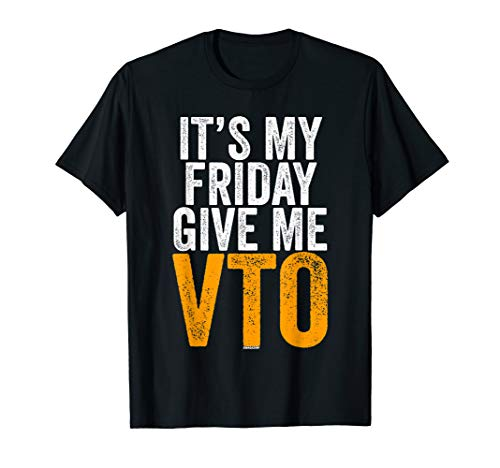 Its My Friday Give Me VTO Swagazon Associate Coworker Gift T-Shirt