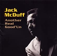 Another Real Good 'un by Jack Mcduff (1999-11-09)