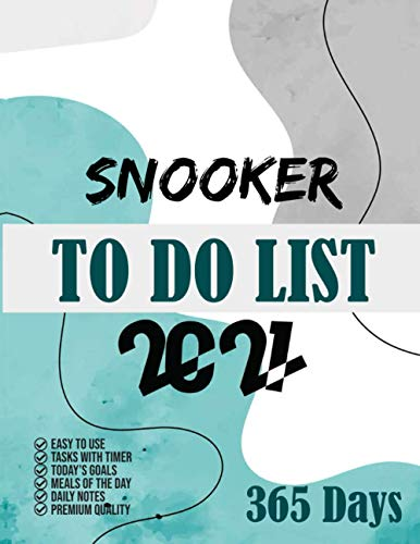Snooker To Do List 2021: 365 Days To Do List planner, 2021 day minder monthly planner, Daily Planner and Organizer 8.5x11, Task with timer, Goals, Meals, Notes