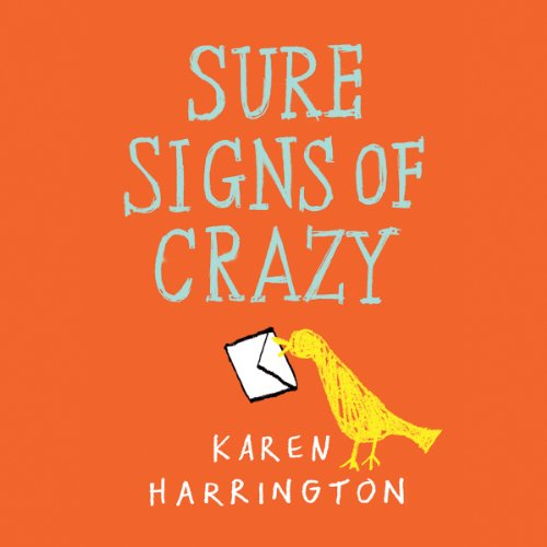 Sure Signs of Crazy audiobook cover art