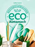 Eco almanach, chaque jour un écogeste - Chaque jour un écogeste