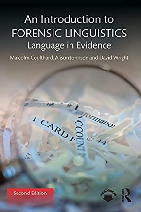 An Introduction to Forensic Linguistics: Language in Evidence (English Edition)