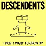 Songtexte von Descendents - I Don't Want to Grow Up