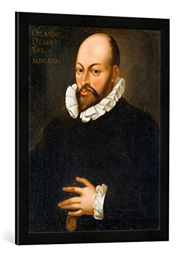 Gerahmtes Bild von Hans von Aachen Kopie : Bildnis Orlando di Lasso, Kunstdruck im hochwertigen handgefertigten Bilder-Rahmen, 50x70 cm, Schwarz matt
