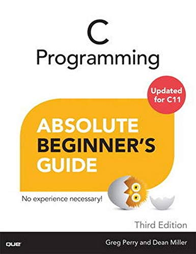 C Programming Absolute Beginner's Guide (Absolute Beginner's Guides (Que))