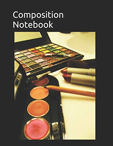 Composition Notebook: Makeup themed Composition Notebook 100 pages measures 8.5