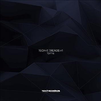 Tech-it Trends #1