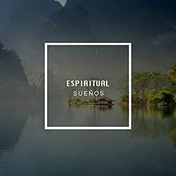Espiritual Sueños, Vol. 1
