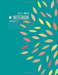 Dotted Notebook 8.5 x 11 Mandala: Big  Journal Notebook Teal, Stylish Mandala Design, Blank, Dot Grid, , Soft Cover, Numbered Pages, No Bleed (Large Dotted Notebook Journals)