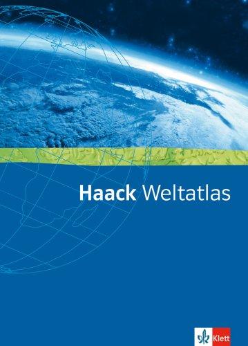 Haack Weltatlas. Allgemeine Ausgabe Sekundarstufe I und II: Atlas Klasse 5-13